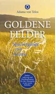 Adama von Telos - GOLDENE FELDER